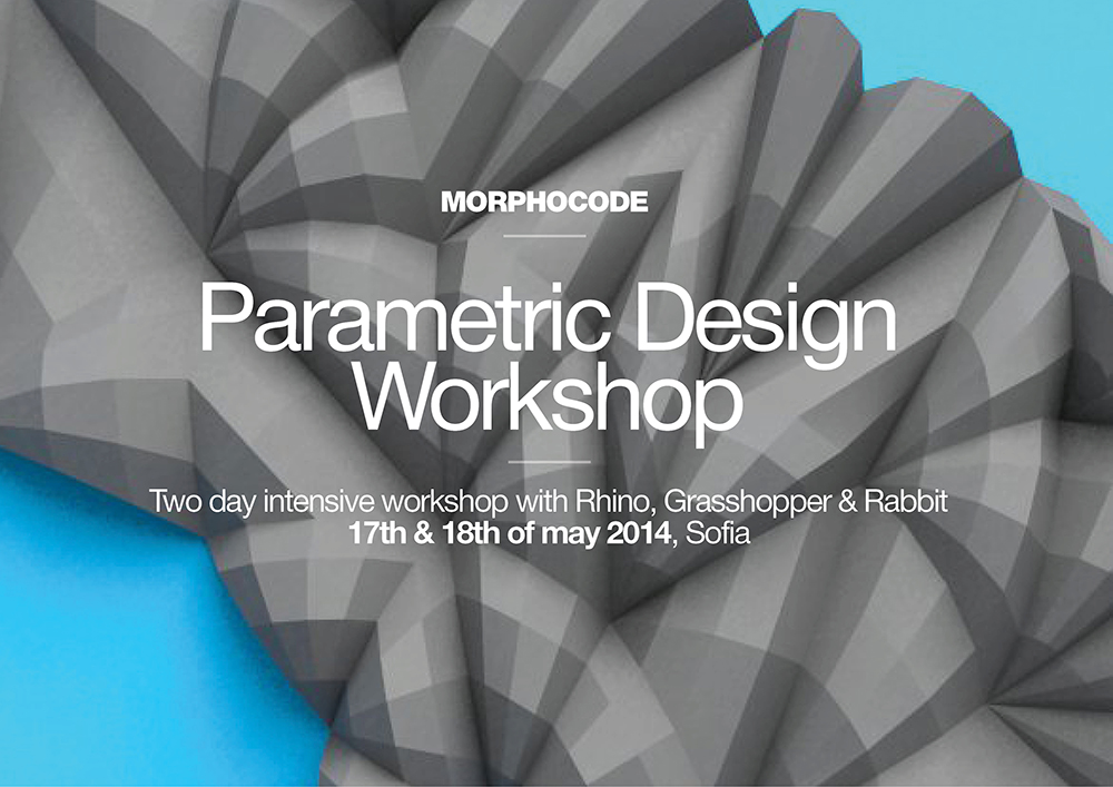 Parametric Design Workshop In Sofia MORPHOCODE