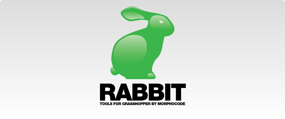 RABBIT: Tools for Grasshopper